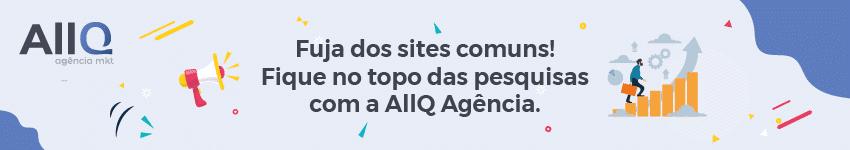 AllQ Agência e sua empresa no topo das pesquisas